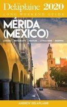 Merida - The Delaplaine 2020 Long Weekend Guide