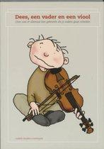 Dees, een vader en een viool