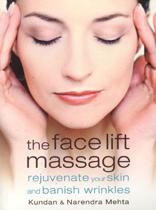 The Face Lift Massage