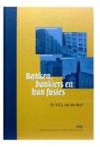 Banken, bankiers en hun fusies