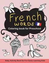 French Words Coloring Book for Preschool