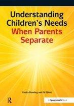 Understanding Children's Needs When Parents Separate