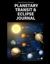 Undated Daily Planner Planetary Transit & Eclipse Journal