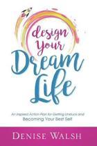 Design Your Dream Life