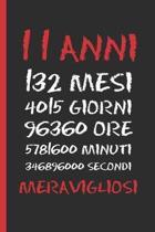 11 Anni Meravigliosi: Regalo di compleanno originale e divertente - Diario, quaderno degli appunti, taccuino o agenda - Undici Anni.