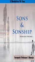 Sons & Sonship- A Revelation On Sons