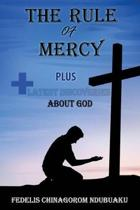 The Rule of Mercy