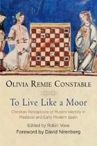 To Live Like a Moor