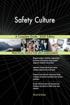 Safety Culture A Complete Guide - 2020 Edition