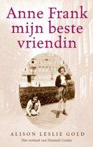 Anne Frank, mijn beste vriendin / druk Heruitgave
