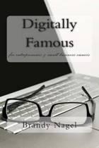 Digitally Famous