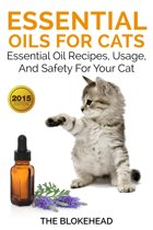 Essential Oils For Cats : Essential Oil Recipes, Usage, And Safety For Your Cat