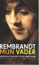 Rembrandt Mijn Vader