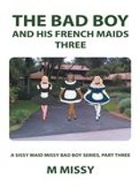 The Bad Boy and His French Maids, Three