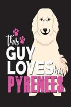 This Guy Loves His Pyrenees