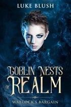 Goblin Nests of Realm: Warlock's Bargain
