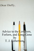 Advice to the Lovelorn, Forlorn, and Long-Gone