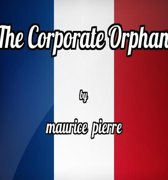 The Corporate Orphan