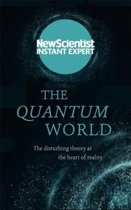 The Quantum World