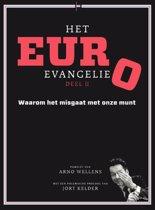 Het Euro Evangelie Deel II