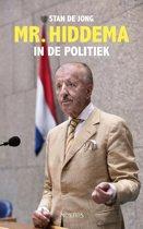 Boek cover Mr. Hiddema in de politiek van Stan de Jong (Paperback)