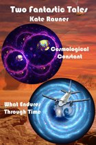 Two Fantastic Tales: Quantum Physics and Time Travel
