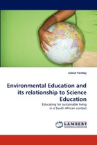 Environmental Education and Its Relationship to Science Education