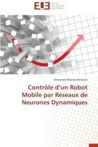 Contr�le D Un Robot Mobile Par R�seaux de Neurones Dynamiques