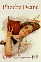 Phoebe Deane: Marcia Schuyler Trilogy Book 2