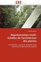 Repr�sentation Multi-�chelles de l'Architecture Des Plantes