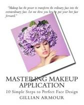 Mastering Makeup Application