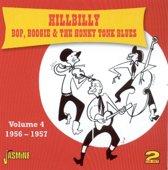 Hillbilly Bop Boogie & The Honky Tonk Blues, Vol. 4