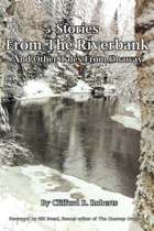 Stories from the Riverbank