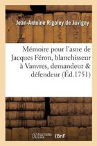 M�moire Pour l'Asne de Jacques F�ron, Blanchisseur � Vanvres, Demandeur D�fendeur