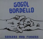 Gogol Bordello - Seekers & Finders