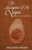 The Miseducation of the Vagina