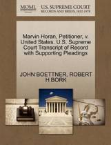 Marvin Horan, Petitioner, V. United States. U.S. Supreme Court Transcript of Record with Supporting Pleadings