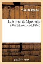 Le Journal de Marguerite 30e �dition