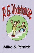 Mile & Psmith - From the Manor Wodehouse Collection, a selection from the early works of P. G. Wodehouse