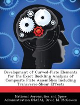 Development of Curved-Plate Elements for the Exact Buckling Analysis of Composite Plate Assemblies Including Transverse-Shear Effects