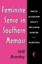Feminine Sense in Southern Memoir