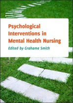 Psychological Interventions In Mental Health Nursing