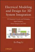 Electrical Modeling and Design for 3D System Integration