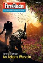 Perry Rhodan 2744: An Arkons Wurzeln (Heftroman)