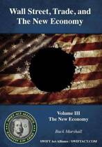 Wall Street, Trade, and the New Economy