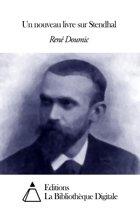 Un nouveau livre sur Stendhal