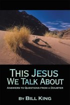 This Jesus We Talk About