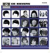 Kievers -When It Was..