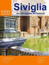 Siviglia, una citt�� spagnola dell'Andalusia