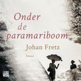 Boek cover Onder de paramariboom van Johan Fretz